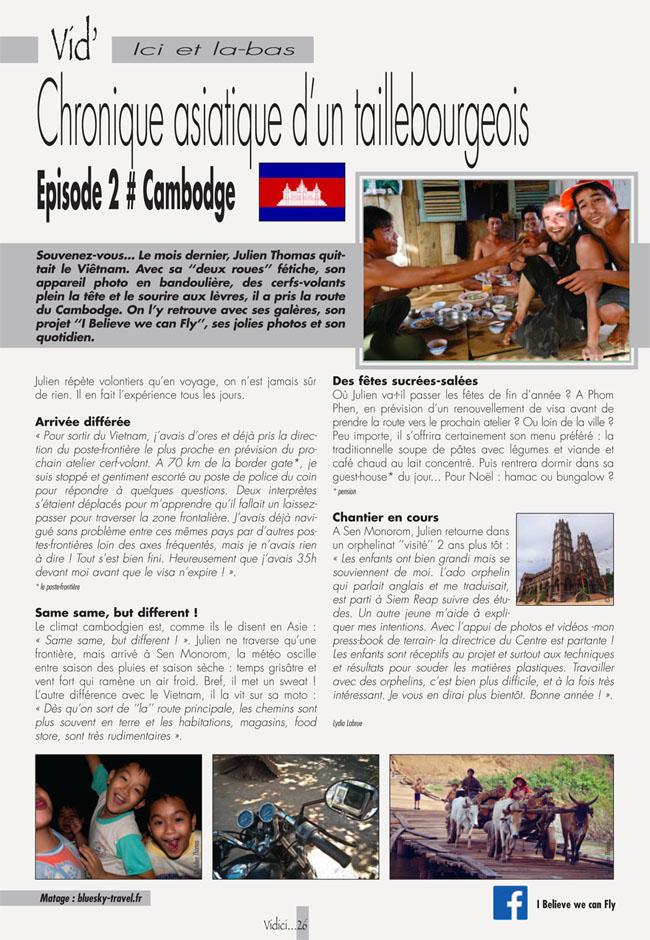 Passage d'un poste-frontière en moto du Vietnam au Cambodge, en passant par la rencontre de locaux autochtones dans des villages et de prochaines fêtes de fin d'année qui s'annoncent rock'n'roll